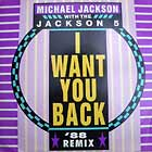MICHAEL JACKSON  WITH THE JACKSON 5 : I WANT YOU BACK  ('88 REMIX)