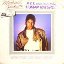 MICHAEL JACKSON : P.Y.T. (PRETTY YOUNG THING)  / HUMAN NATURE