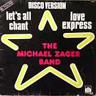 MICHAEL ZAGER BAND : LET'S ALL CHANT