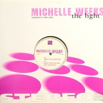 MICHELLE WEEKS : THE LIGHT