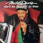 MIKE DAVIS : AIN'T NO STOPPIN' US NOW