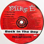 MIKE E : BACK IN THE DAY