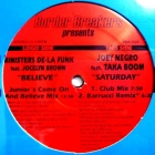 MINISTERS DE-LA FUNK  ft. JOCELYN BROWN : BELIEVE  / SATURDAY