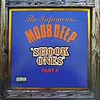 MOBB DEEP : SHOOK ONES PART II