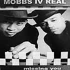 MOBBS IV REAL : MISSING YOU