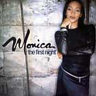 MONICA : THE FIRST NIGHT