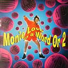 MONIE LOVE : IN A WORD OR 2