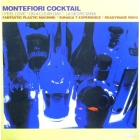 MONTEFIORI COCKTAIL : I FEEL LOVE  (FANTASTIC PLASTIC MACHINE REMIX)