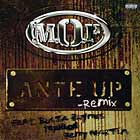 M.O.P.  ft. BUSTA RHYMES, TEPHLON, AND REMY MARTIN : ANTE UP  (REMIX)