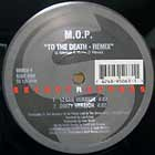 M.O.P. : TO THE DEATH  (REMIX)