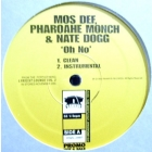 MOS DEF  , PHAROAHE MONCH & NATE DOGG : OH NO