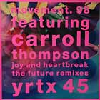 MOVEMENT 98  ft. CAROL THOMPSON : JOY AND HEARTBREAK  (THE FUTURE MIX)