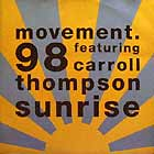MOVEMENT 98  ft. CAROL THOMPSON : SUNRISE