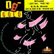 MTUME  / S.O.S. BAND : JUICY FRUIT  / JUST BE GOOD TO ME