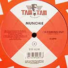 MUNCHIE : I'M COMING OUT  (COMIN' CLUB MIX)