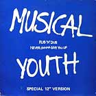 MUSICAL YOUTH : RUB 'N' DUB  / NEVER GONNA GIVE YOU UP