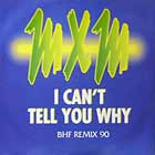 MXM : I CAN'T TELL YOU WHY