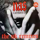 NAS : IT AIN'T HARD TO TELL  (THE UK REMIXES)