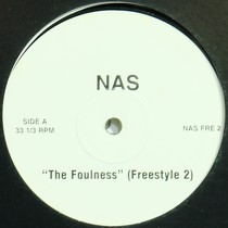 NAS : THE FOULNESS  / THE MESSAGE