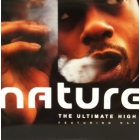 NATURE  ft. NAS : THE ULTIMATE HIGH