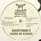 NAUGHTY BY NATURE : EVERYTHING'S GONNA BE ALRIGHT