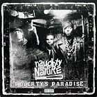 NAUGHTY BY NATURE : POVERTY'S PARADISE
