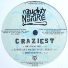 NAUGHTY BY NATURE : CRAZIEST