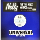 NELLY : FLAP YOUR WINGS  / MY PLACE