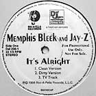 MEMPHIS BLEEK  and JAY-Z : IT'S ALRIGHT