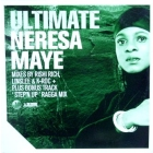 NERESA MAYE : ULTIMATE