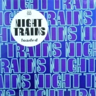 NIGHT TRAINS : LOADED