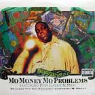 NOTORIOUS B.I.G.  ft. PUFF DADDY & MASE : MO MONEY MO PROBLEMS