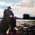 NOTORIOUS B.I.G.  ft. 112 : SKY'S THE LIMIT