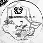 NOTORIOUS B.I.G. : LAST DAY