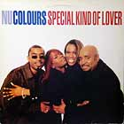 NU COLOURS : SPECIAL KIND OF LOVER