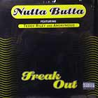 NUTTA BUTTA  ft. TEDDY RILEY : FREAK OUT