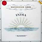 NUYORICAN SOUL  ft. INDIA : RUNAWAY