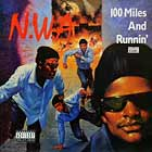 N.W.A. : 100 MILES AND RUNNIN'