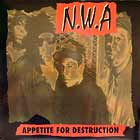 N.W.A. : APPETITE FOR DESTRUCTION  / ALWAYZ INTO SOMETHIN'