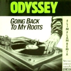 ODYSSEY : GOING BACK TO MY ROOTS  (FLIM FLAM REMIX)