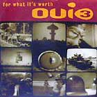 OUI 3 : FOR WHAT IT'S WORTH