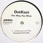 OUTKAST : THE WAY YOU MOVE