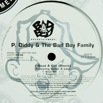 P. DIDDY & BAD BOY FAMILY  ft. USHER & LOON : I NEED A GIRL  (REMIX)