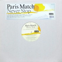 PARIS MATCH : NEVER STOP