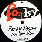 PARTY PEOPLE : FREE YOUR MIND