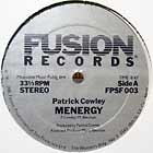 PATRICK COWLEY : MENERGY