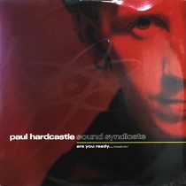 PAUL HARDCASTLE : ARE YOU READY...