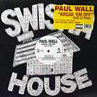 PAUL WALL  ft. LIL KEKE : BREAK 'EM OFF