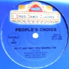 PEOPLE'S CHOICE  / CHERYL LYNN : DO IT ANY WAY YOU WANNA  / GOT TO BE REAL