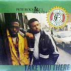 PETE ROCK & CL SMOOTH : TAKE YOU THERE